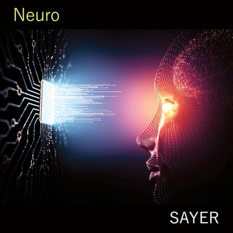 SAYER: Neuro (2021)