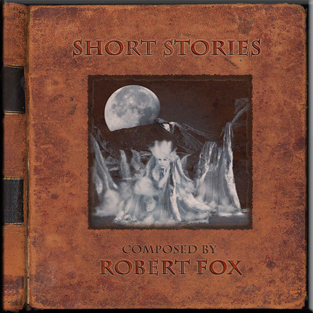 ROBERT FOX: Short Stories (2011)