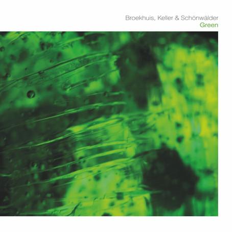 BROEKUIS, KELLER & SCHONWALDER: Green (2015) (FR)