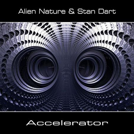 ALIEN NATURE & STAN DART: Accelerator (2015) (FR)