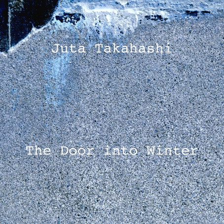 JUTA TAKAHASHI: The Door into Winter (Remastered) 2015 (FR)