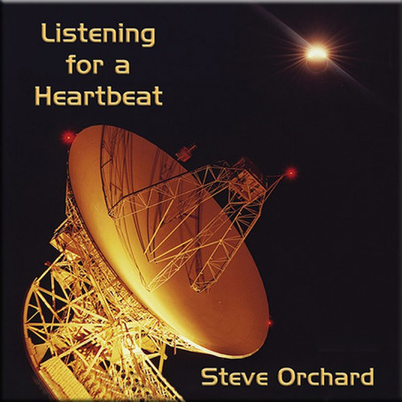 STEVE ORCHARD: Listening for a Heartbeat (2021)