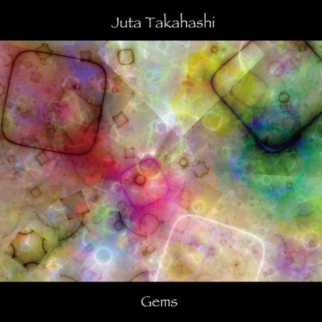 JUTA TAKAHASHI: Gems (2021)