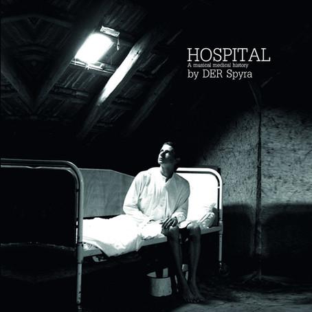 SPYRA: Hospital (2021)