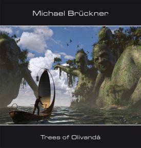 MICHAEL BRÜCKNER: Trees of Olivandá (2017)