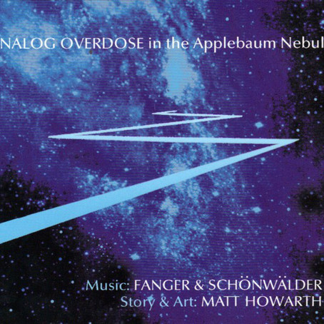 FANGER & SCHÖNWÄLDER: Analog Overdose in the Applebaum Nebula (2012)