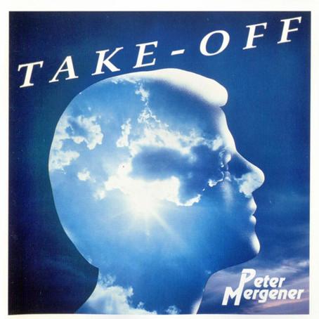 PETER MERGENER: Take Off (1992-2015) (FR)