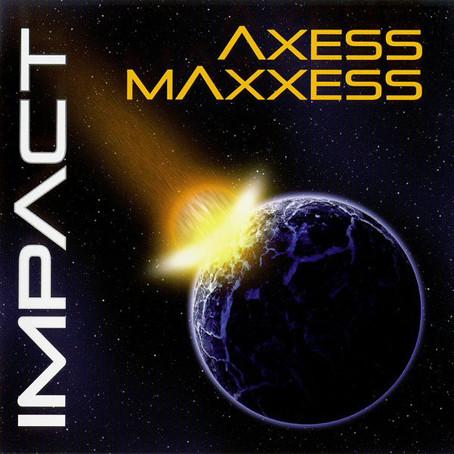 AXESS/MAXXESS: Impact (2010)