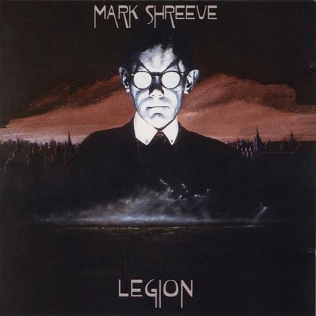 MARK SHREEVE: Legion (1985)