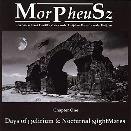 MORPHEUSZ: Days of Delirium & Nocturnal NightMares (2010) (FR)