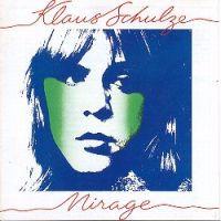 Klaus Schulze: Mirage (1977) (FR)