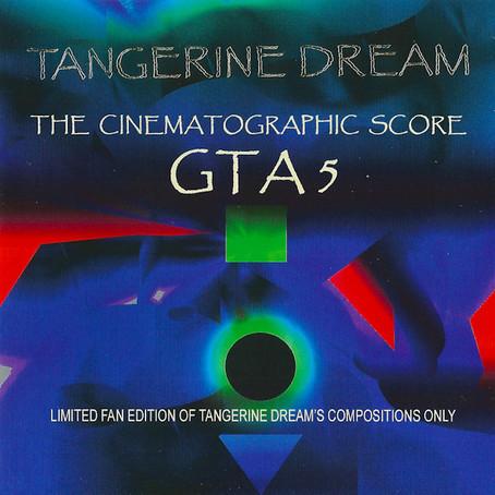 TANGERINE DREAM: Grand Auto Theft 5 (2013)