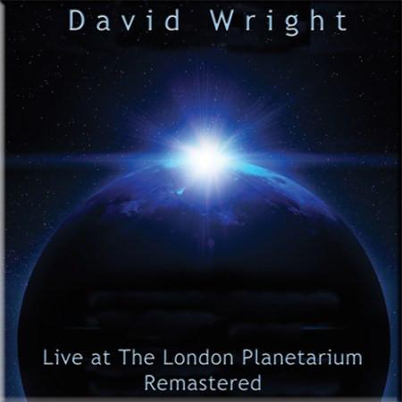 DAVID WRIGHT: Live at the London Planetarium (Remastered 96/16) (FR)