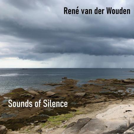 RENE VAN DER WOUDEN: Sounds of Silence (2020) (FR)