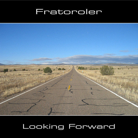 FRATOROLER: Looking Forward (2012) (FR)