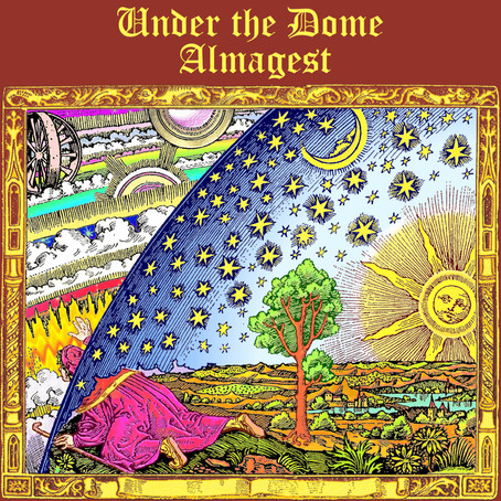 UNDER THE DOME: Almagest (2020)