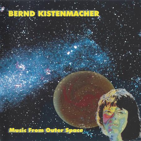 BERND KISTENMACHER: Music from Outer Space (1985) (FR)