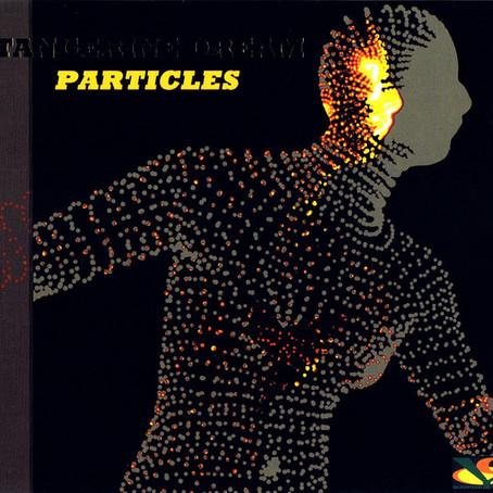 TANGERINE DREAM: Particles (2016) (FR)