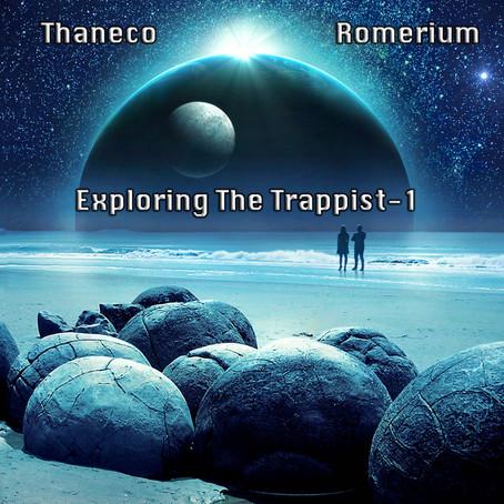 THANECO & ROMERIUM: Exploring The Trappist (2021) (FR)