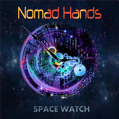 NOMAD HANDS: Space Watch (2017) (FR)