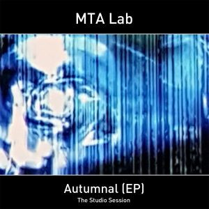 MTA LAB: Autumnal E.P. (2019)