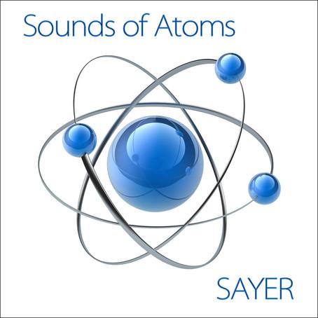 SAYER: Sounds of Atoms (2014) (FR)