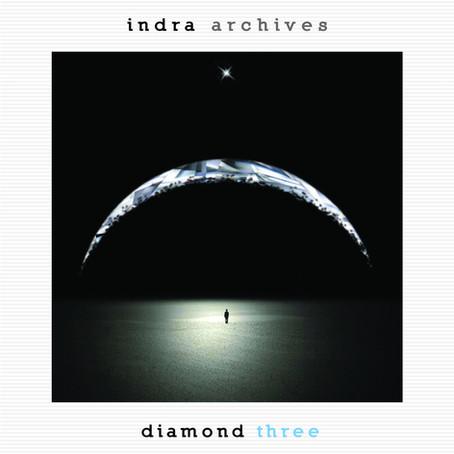 INDRA: Archives-Diamond Three (2016) (FR)
