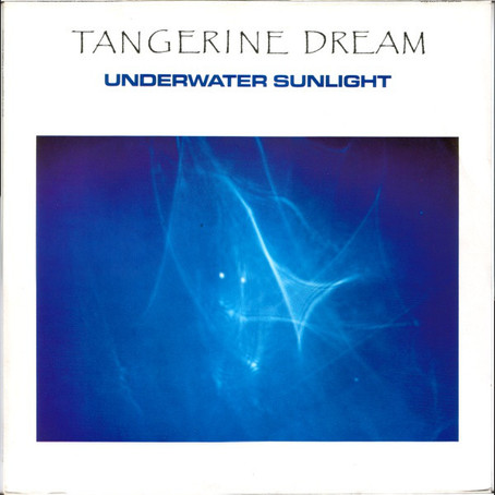 TANGERINE DREAM: Underwater Sunlight (1986) (FR)