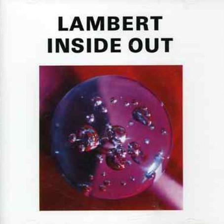 LAMBERT: Inside Out (1991-2009) (FR)