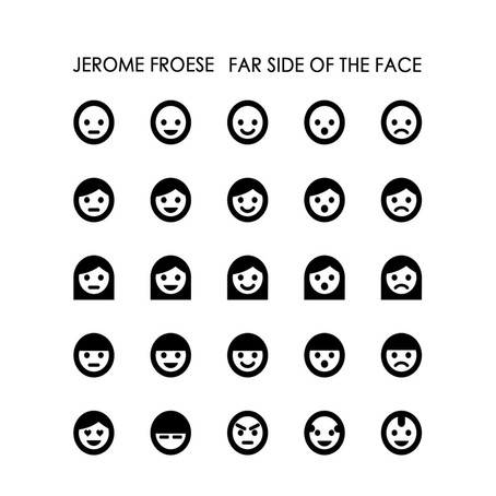 JEROME FROESE: Far Side of the Face (2012) (FR)