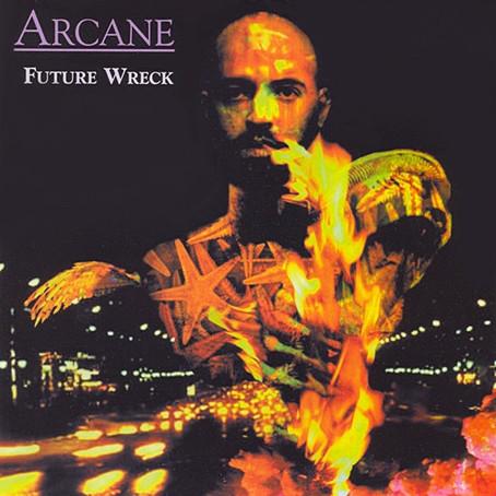 ARCANE: Future Wreck (2000)