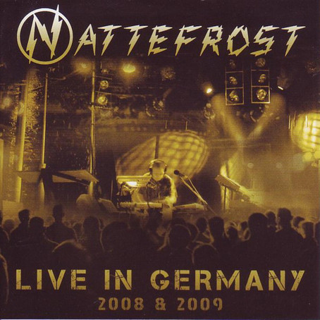 NATTEFROST: Live in Germany 2008 & 2009 (2010)