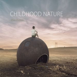 JDan PROJECT: Childhood Nature (2018)