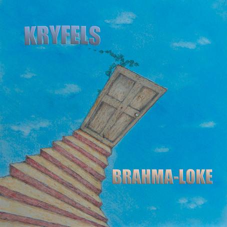 KRYFELS: Brahma-Loke (2020)