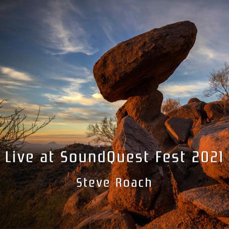 STEVE ROACH: Live at SoundQuest Fest 2021 (FR)