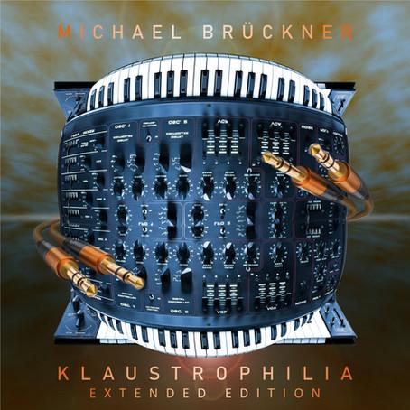 MICHAEL BRÜCKNER: Klaustrophilia (Extended Edition) (2021)