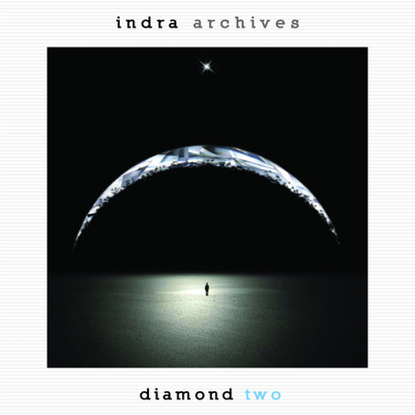 INDRA: Archives-Diamond Two (2016) (FR)