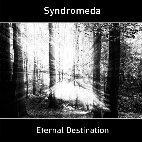 SYNDROMEDA: Eternal Destination (2018) (FR)