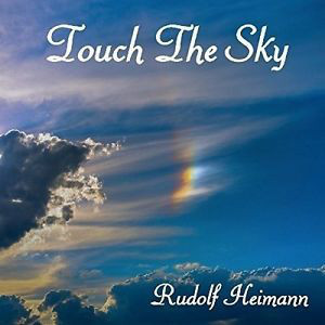RUDOLF HEIMANN: Touch the Sky (Remastered 92-17) (FR)