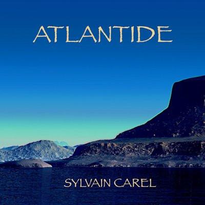SYLVAIN CAREL: Atlantide (2021) (FR)