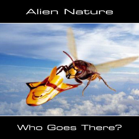 ALIEN NATURE: Who Goes There? (2012)