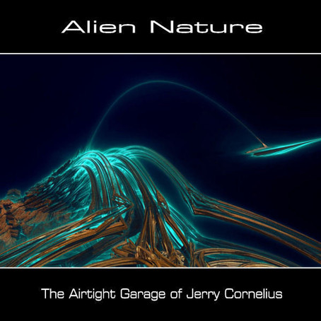 ALIEN NATURE: The Airtight Garage of Jerry Cornelius (2013)