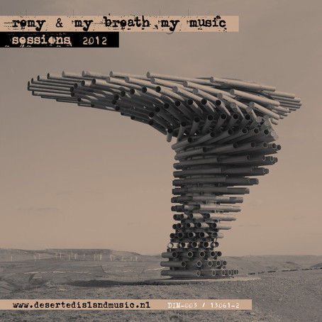 REMY & MY BREATH MY MUSIC: Sessions 2012 (2013)
