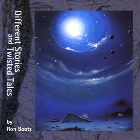 RON BOOTS: Different Stories and Twisted Tales (1994/2004) (FR)