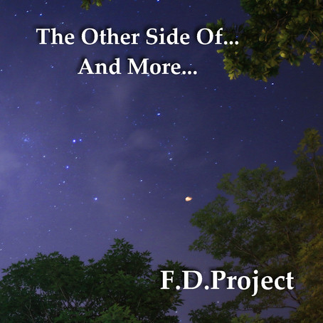 FD PROJECT: The Other Side Of...And More... (2021) (FR)