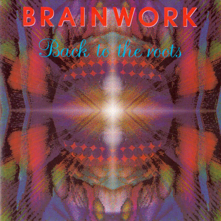 BRAINWORK: Back to the Roots (1993)