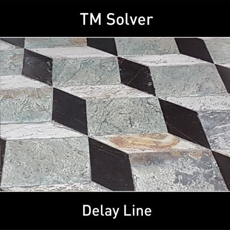 TM SOLVER: Delay Line (2019) (FR)