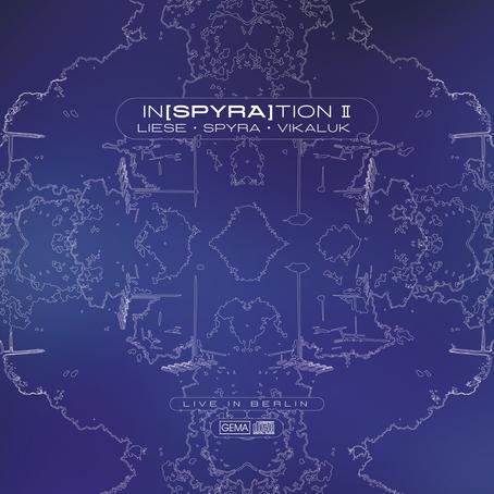 LIESE, SPYRA & VIKALUK: inSPYRAtion II (2020)