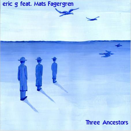 ERIC G. Three Ancestors (2020)
