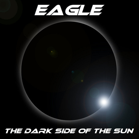 EAGLE (SYNTH MUSIC): The Dark Side of the Sun (2021) (FR)
